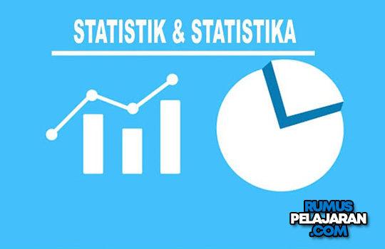 Pengertian Statistik dan Statistika Definisi Kegunaan Tujuan Perbedaan