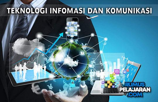 Pengertian TIK Definisi Manfaat Fungsi Sejarah Perkembangan Teknologi Informasi dan Komunikasi