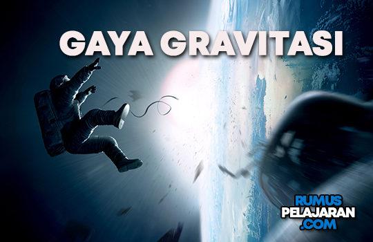 Pengertian Gaya Gravitasi Definisi Rumus dan Contoh Soal
