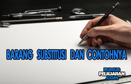 Materi Barang Substitusi Definisi Fungsi Perbedaan Conton