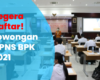 Lowongan CPNS BPK 2021, Lihat Formasinya DISINI
