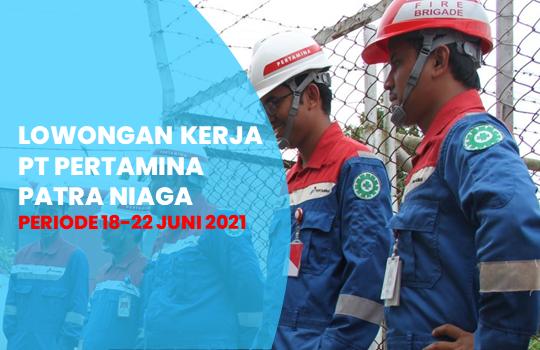 Lowongan Kerja BPS PT Pertamina Patra Niaga Terbaru 2021